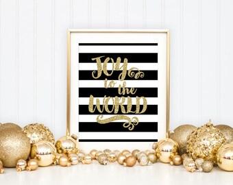 Joy to the World Printable Art Print, Christmas Printable Art Print, Gold Glitter Black & White Striped, Christmas Decoration Wall Art,