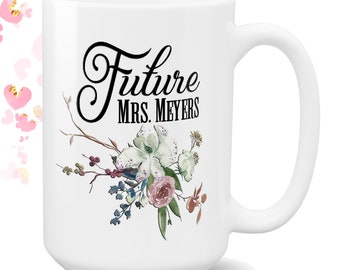 Future Mrs Mug | Best Friend Engagement Gift | Engagement Mug | Personalized Engagement Gift | Bride to Be | Bridal Shower Gift | Mrs to Be