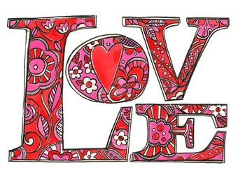 Love No.4 - 10X8 GICLEE PRINT, hand drawn painted typography, Susan Black