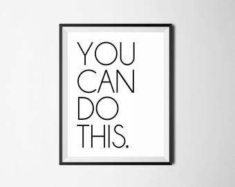 Motivational Wall Art - You Can Do This, Inspirational Wall Art, Office Decor, Home Decor, Office Quote, Motivational Quote