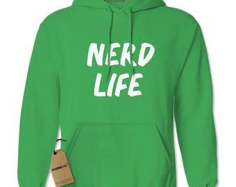 Nerd Nerd de vida de vida sudadera de capucha adulto