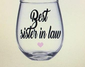 Sister in law wine glass. Sister in law gift. Gift for sister in law. Sil. Sil gift. Sil wine glass. Sisters in law. Sisters in law gift