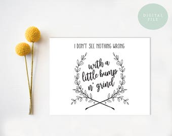PRINTABLE Funny Anniversary Card  Dirty Valentine Card / Bump and Grind  Valentine Card  Honest Valentine Card  INSTANT DOWNLOAD