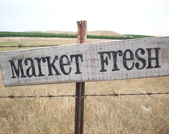 Market Fresh / Farmhouse Kitchen / County Decor / Kitchen Wall Decor / Distressed Wooden Sign