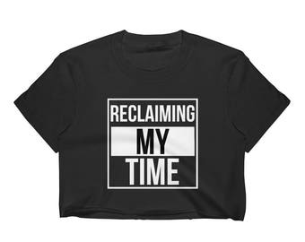 Reclaiming My Time Maxine Waters Political Quote Women's Crop Top