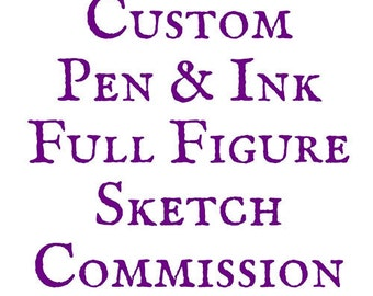 Pen & Ink Full Figure Sketch
