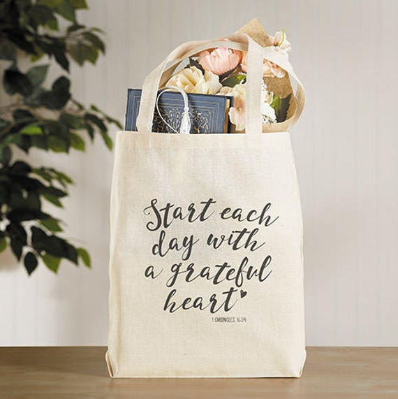 Bible Verse tote bag - Canvas tote bag with small inside pocket - Start each day with a grateful heart 1 Chron 16:34