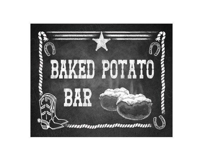 Western Themed Baked Potato Bar sign - Chalkboard Style - PRINTABLE file  DIY Western Wedding or Graduation signage