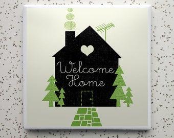Welcome Home Tile Coaster