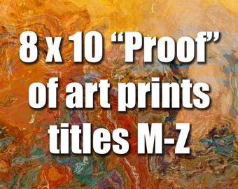 Proof, 8x10 inch unstretched canvas print for color proofing, Titles M-Z