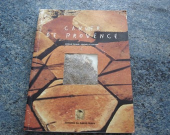 Book CAHIER DE PROVENCE by Arielle Picaud and Michel le Louarn timepiece editions