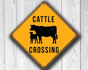 CATTLE CROSSING SIGN - Cattle Crossing Signs, Warning Cattle Crossing, Cattle Signs, Farm Signs, Gifts for Farmer, Cattle Xing, Cattle Sign