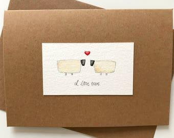 I Love Ewe, Handmade Card with Envelope