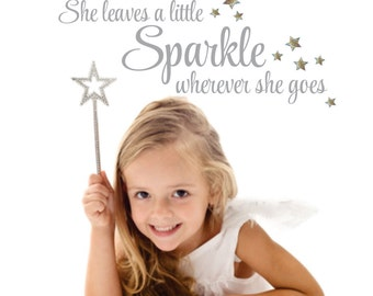Wall Decal quote, sparkle saying, vinyl letters, she leaves sparkle, wherever she goes, stars wall decals, vinyl stickers, nursery wall art