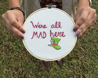 Mad Hatter Embroidery Hoop