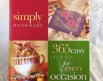 Simply Handmade: 365 Easy Projects for Every Occasion book / ©2000 Meredith Pr. / holiday crafts / Christmas / Easter / seasonal home decor