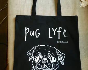 Pug Lyfe Tote