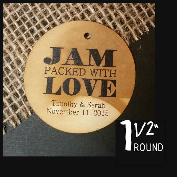 Jam Packed with Love Personalized Wedding Favor 1.5inch ROUND tag choose your amount