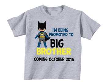 I 'm Being Promoted to Big Brother Shirts and Tshirts on Gray Tees