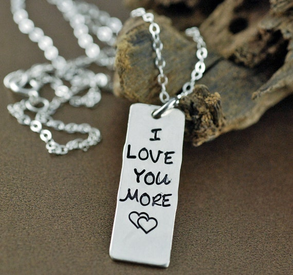I Love You More Necklace, Hand Stamped Sterling Silver Necklace, Personalized Jewelry, Bar Necklace, Mothers Day Necklace