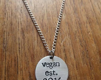 Vegan est. Personalised Customised Round Circular Pendant Necklace~Animal Rights~Rustic Silver Handmade Hand Stamped Jewellery Jewelry Gift
