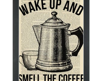 Wake up and smell the coffee Dictionary Art Print