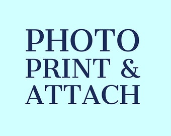 Photo Print & Attach Add-On Service