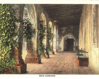 Vintage Postcard....California, San Juan, Mission San Juan Capistrano, Rear Corridor...Unused...no. CA0044