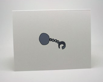 Funny Engagement Card- Funny Wedding Card- Engagement Card- Wedding Card- Ball And Chain