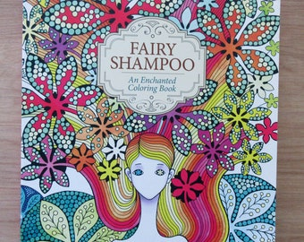 Fairy Shampoo An Enchanted Coloring BookFairies
