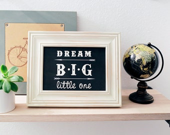 8x10 Instant Download - Dream Big Little One - Arrows - Nursery Print - Chalkboard Nursery Print - Nursery Decor - Digital Print - Wall Art
