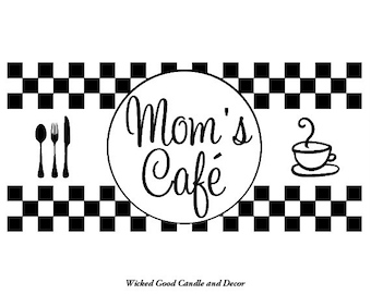 Vinyl Decal - Mom's Cafe