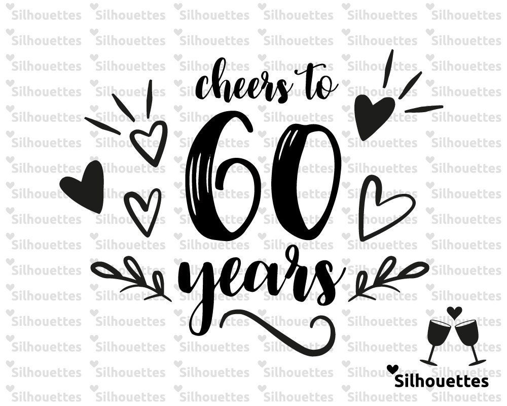 Svg Cheers To 60 Years Typographic Design Svg Dxf Eps