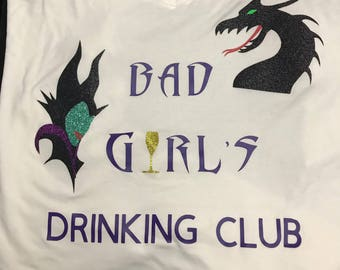 Bad girls drinking club, Disney food and wine shirt, Epcot, malificent, Snow White