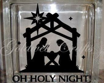 DIY Decal for Glass Blocks - Nativity Christmas Oh Holy Night Glass Block Decal