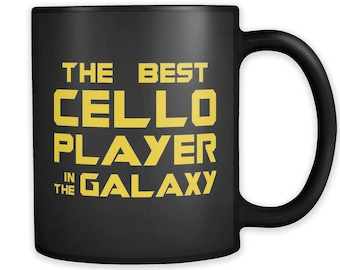 The Best Cello Player In The Galaxy Mug, Cello Player Gift, Cello Mug, Cello Gift, School Band Gift, Big Band Gift