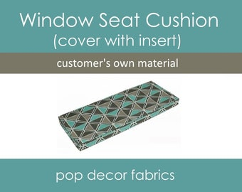Custom Window Seat Cushion with Your Fabric - Create Your Own Bench Cushion - Customers Own Material COM - Custom Cushions with Inserts