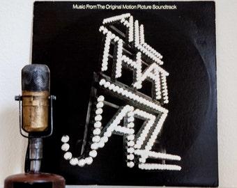 "Bob Fosse Vinyl Record 1970s Stage & Screen Peter Allen Dance Soundtrack LP ""All That Jazz""(1979 Casablanca)"