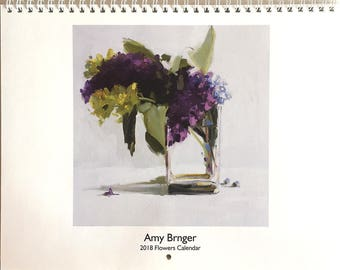 SALE - 2018 Amy Brnger Flower Painting Wall Calendar