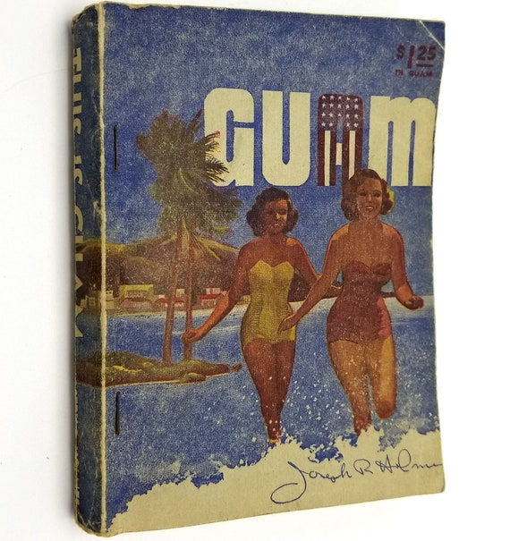 This is Guam by Joseph R. Holmes 1953 1st Edition - Pacific Press - Travel Tourism Geography History