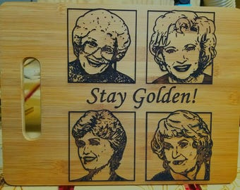 Engraved bamboo cutting board - Golden Girls