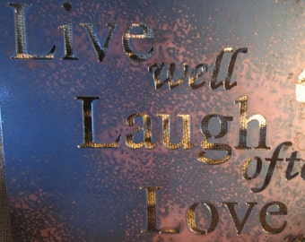 Live Laugh Love Also-Metal Art Sign