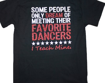 Dance teacher shirt / dancer shirt / dancing shirt / dance tshirt / t-shirt / teacher shirt / glitter dance shirt / glitter tshirt