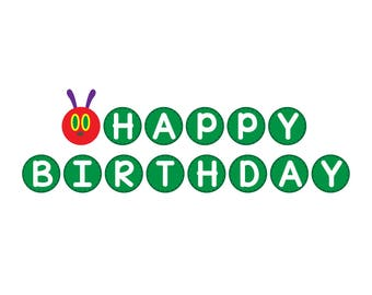 Eric carle etsy studio very hungry caterpillar happy birthday banner eric carle svg png vector files filmwisefo