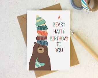 Funny Bear Birthday card - cute animal birthday - bear pun card - birthday pun - bear lover card - friend birthday - funny card - beanie hat