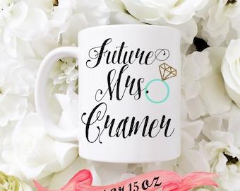 FUTURE MRS Mug / Custom Last Name Cute Gift for Engagement or Bridal Shower Favor Bride Wife Personalized 11 oz or 15 oz Ceramic
