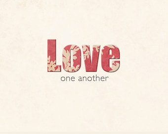 Love One Another 8x10 Print