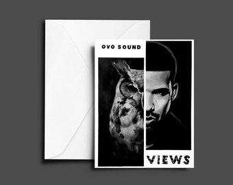 Views Drake Greeting Card (OVO, Drizzy, Champagne Papi, Aubrey Graham, Toronto, The 6ix, More Life, Art, Birthday, Anniversary)