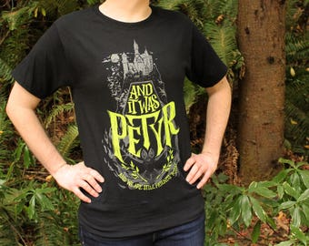 What We Do In The Shadows Shirt    And It Was Petyr    What We Do In The Shadows T-Shirt   Hand Screen Printed    Available in Plus Sizes