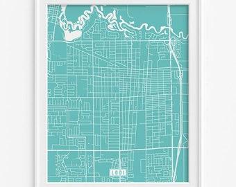 Lodi Map, California Poster, Lodi Print, California Print, Lodi Poster, California Map, Street Map, Wall Decor, Fathers Day Gift